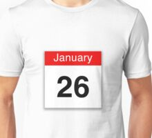 January 26th Unisex T-Shirt