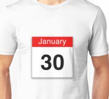 January 30th Unisex T-Shirt