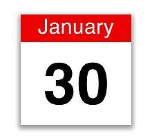 January 30th Photographic Print