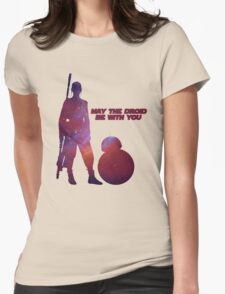 May the droid be with you T-Shirt