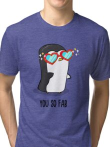 Fabulous Penguin! Tri-blend T-Shirt