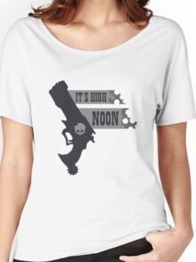 Its High Noon  Women's Relaxed Fit T-Shirt