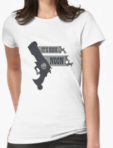 Its High Noon  Womens Fitted T-Shirt
