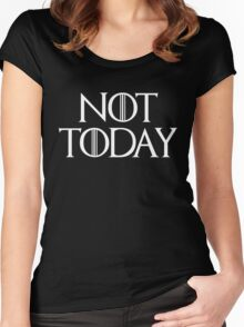 Not Today Women's Fitted Scoop T-Shirt