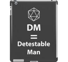 Dungeon Master = Detestable Man iPad Case/Skin