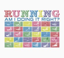 Running...Am I Doing It Right? [brights] by Teardown