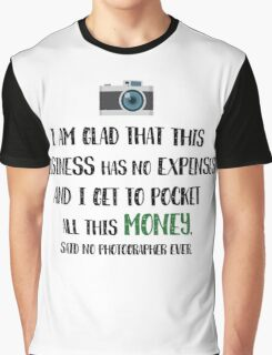 Photographer Funny Fact Graphic T-Shirt