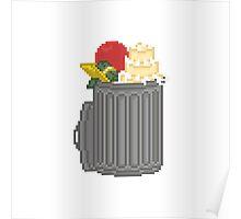 Your Trash Goes Here Pixel Art Illustration Poster