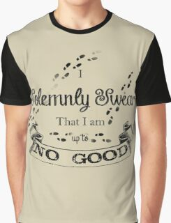 I Solemnly Swear That I'm up to no Good Graphic T-Shirt
