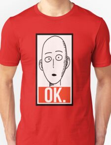 Ok. - One Punch Man T-Shirt
