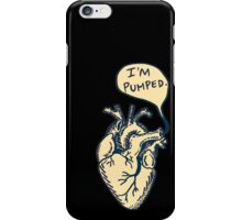 "Heart- ""I'm pumped."" iPhone Case/Skin"