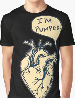 "Heart- ""I'm pumped."" Graphic T-Shirt"