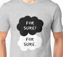 For Sure Unisex T-Shirt