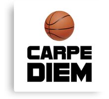 Carpe Diem Basketball Canvas Print