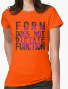 Form vs Function Womens Fitted T-Shirt