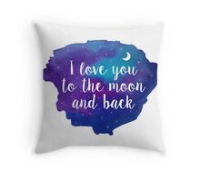 I Love You To The Moon And Back - Watercolour Quote Throw Pillow