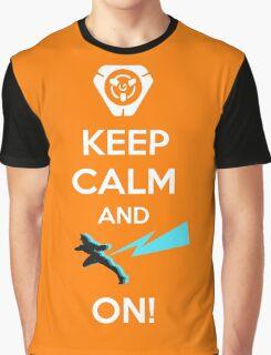 Keep Calm, loves! Graphic T-Shirt