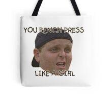 You bench like a GIRL Tote Bag