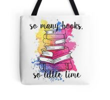 So Many Books, So Little Time - Colourful Quote Tote Bag