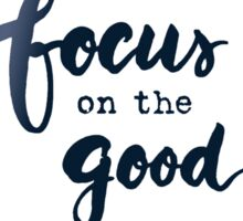 Focus on the Good Watercolor Brush Writing Floral Lettering Sticker
