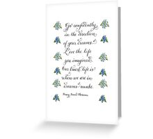 Handwritten Thoreau quote calligraphy  Greeting Card