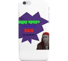 Does Barry Manilow Know You Raid His Wardrobe? iPhone Case/Skin