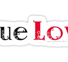 This is True Love. Sticker