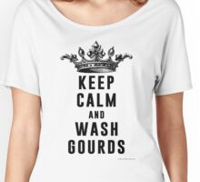 Keep Calm and Wash Gourds Women's Relaxed Fit T-Shirt
