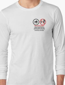 For Your Safety - No Dancing Warning (Stacked) Long Sleeve T-Shirt