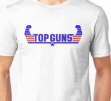 Top Guns Unisex T-Shirt