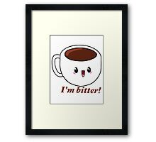 Bitter Coffee Framed Print