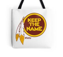 Redskins Keep The Name Tote Bag