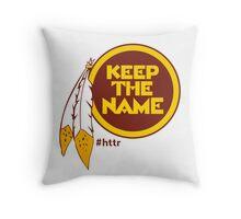 Redskins Keep The Name Throw Pillow