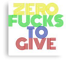 Zero Fucks to Give Canvas Print