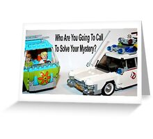 Lego Who Are You Going To Call To Solve Your Mystery  Greeting Card