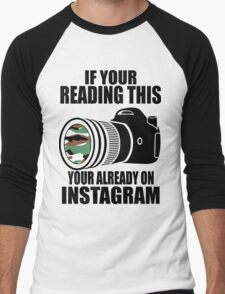 *ORIGINAL* If Your Reading This Your Already On Instagram *T-SHIRT* Men's Baseball ¾ T-Shirt