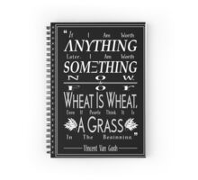 """For Wheat is Wheat"" in White Spiral Notebook"