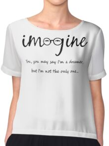 Imagine - John Lennon Tribute Typography Artwork - You may say I'm a dreamer, but I'm not the only one... Chiffon Top