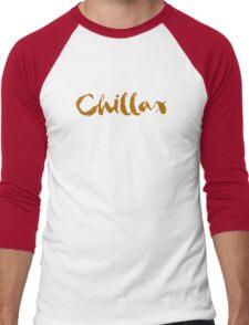 Chill out / Chillax / Relax Men's Baseball ¾ T-Shirt