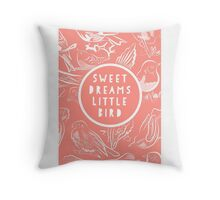 Nursery print, sweet dreams little bird Throw Pillow