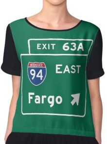 Fargo, Road Sign, North Dakota Chiffon Top
