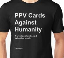 PPV Cards Against Humanity Unisex T-Shirt