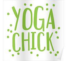 YOGA CHICK Poster