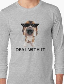 Deal with it pup Long Sleeve T-Shirt