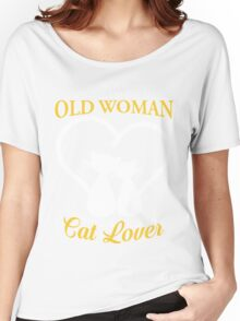 Old Woman Also Cat Lover Women's Relaxed Fit T-Shirt