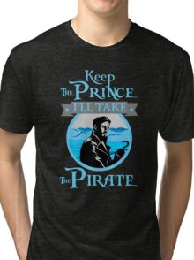Captain Hook. OUAT. Keep The Prince, I'll Take The Pirate. Tri-blend T-Shirt