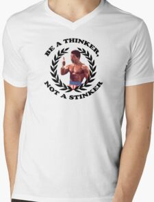 APOLLO CREED - BE A THINKER, NOT A STINKER Mens V-Neck T-Shirt