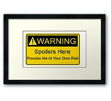 Weapons of a nerd - provoke me at your own risk - i have spoilers  Framed Print