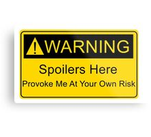 Weapons of a nerd - provoke me at your own risk - i have spoilers  Metal Print