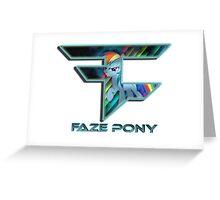 FaZe - pony Greeting Card